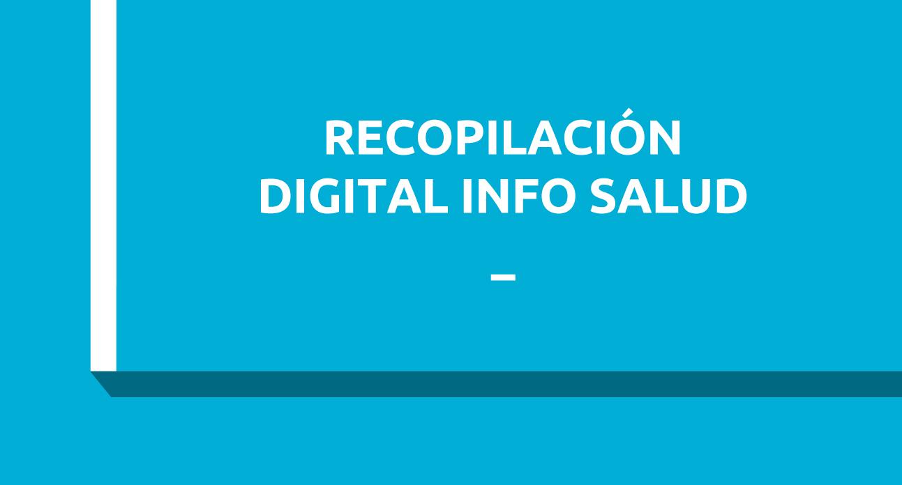 RECOPILACIÓN Y ALMACENAMIENTO DE INFORMACIÓN DIGITAL EN SALUD