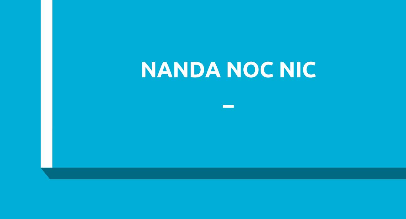 2º CURSO NNN: Diagnósticos NANDA, Resultados NOC e Intervenciones NIC