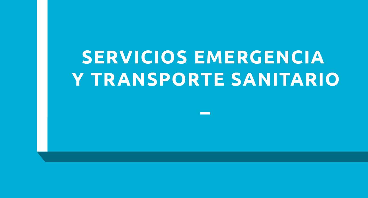 SERVICIOS DE EMERGENCIA Y TRANSPORTE SANITARIO