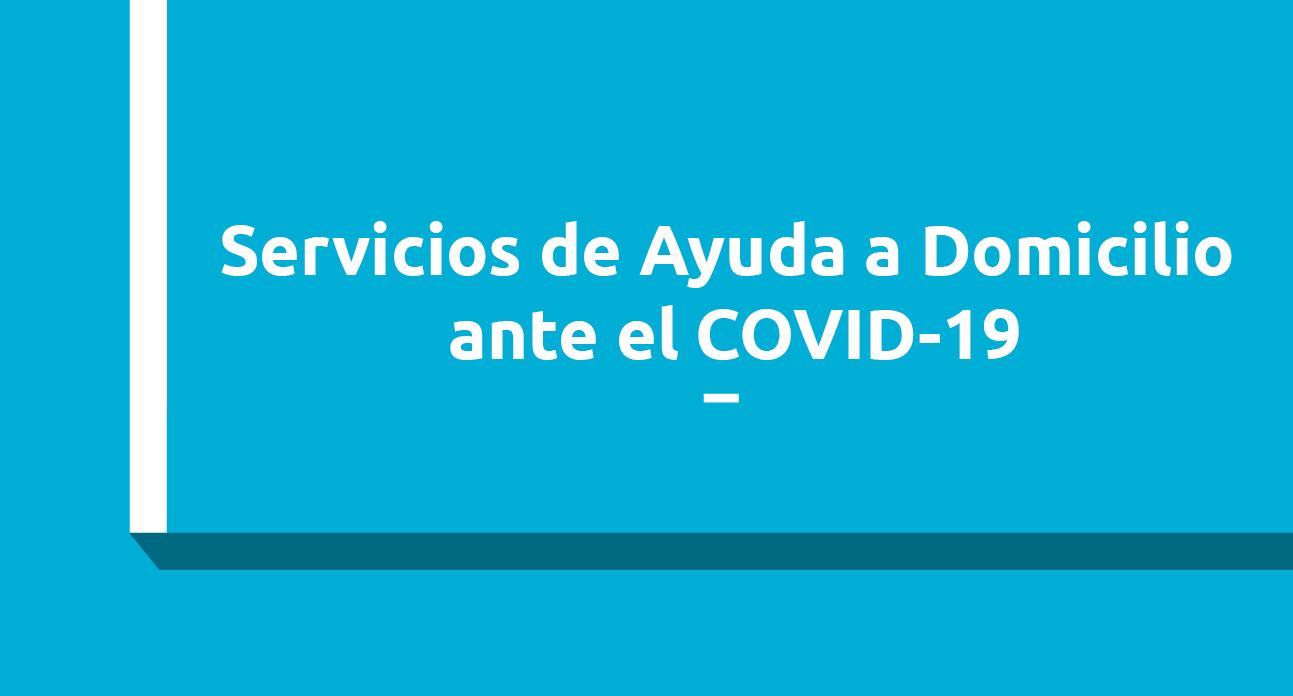 Servicios de Ayuda a Domicilio ante el COVID-19