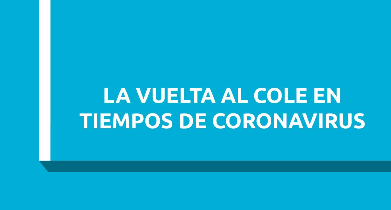 LA VUELTA AL COLE EN TIEMPOS DE CORONAVIRUS