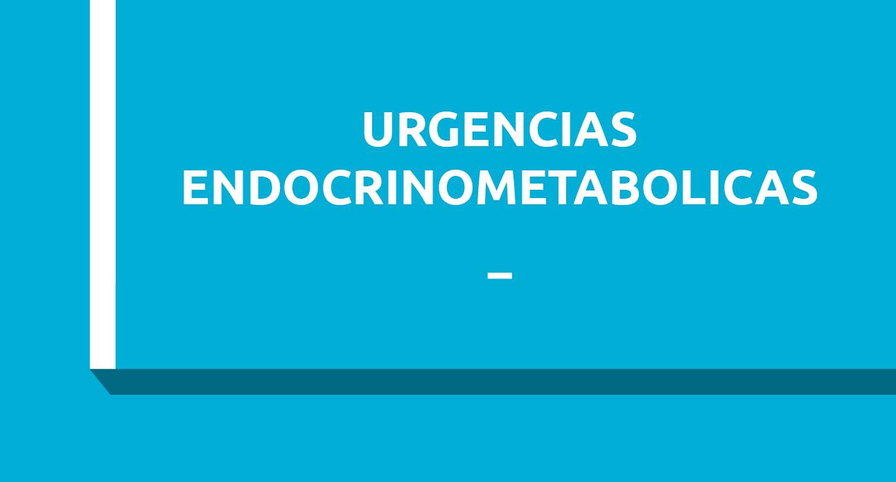 URGENCIAS ENDOCRINOMETABOLICAS - ESTUDIANTES