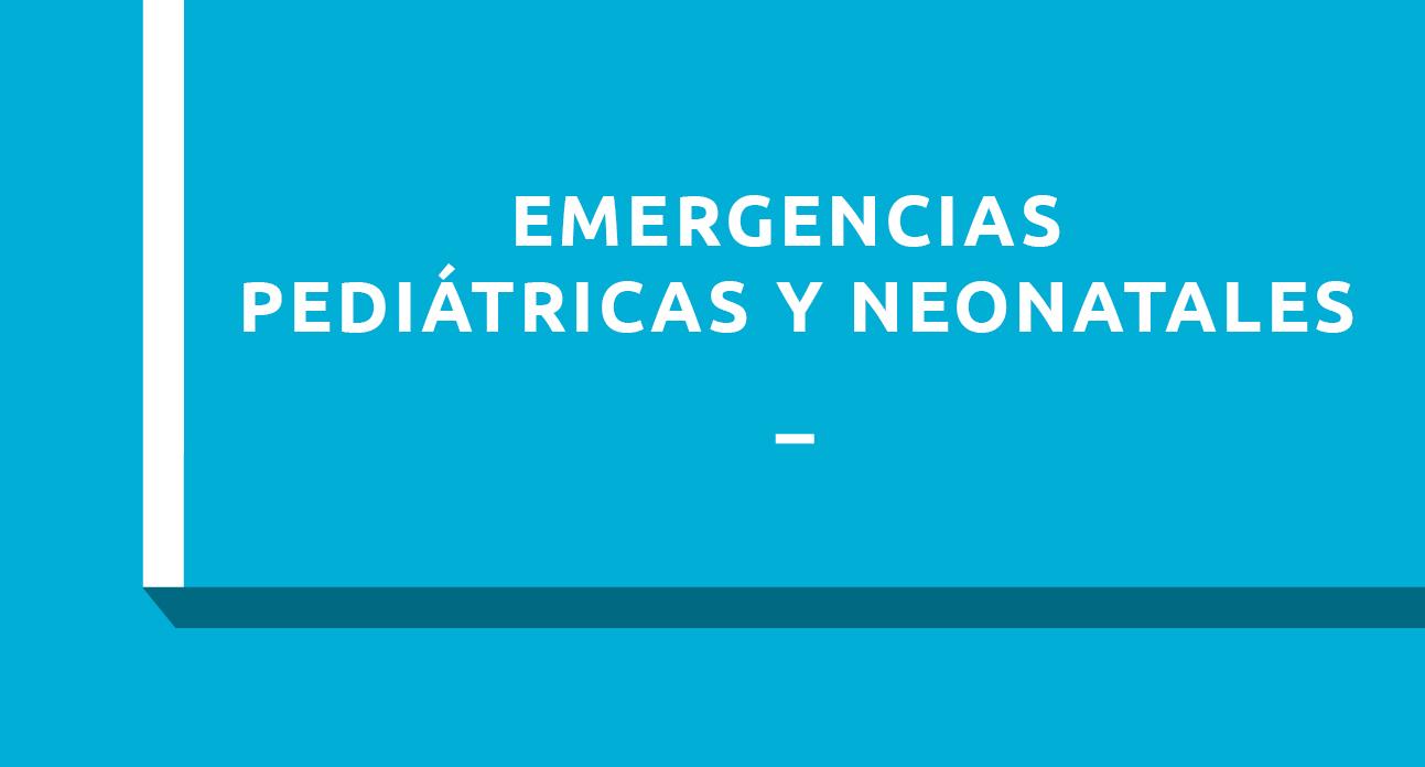 EMERGENCIAS PEDIATRICAS Y NEONATALES - ESTUDIANTES