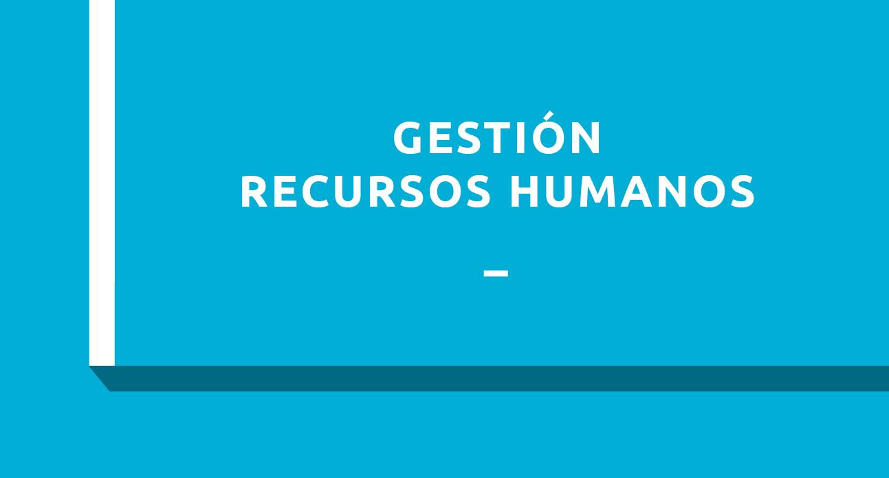 GESTIÓN DE RECURSOS HUMANOS - ESTUDIANTES